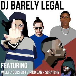 Barely Legal - BBC Radio 1xtra [feat. Wiley, Scratchy, Riko Dan + Gods Gift]