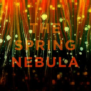 The Spring Nebula