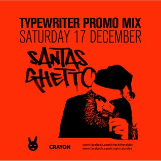 Santa's Ghetto Promo Mix
