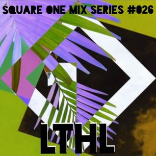 Square One Mix Series #026 LTHL