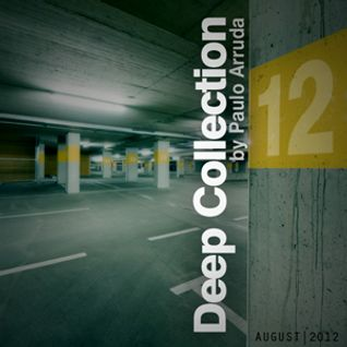 Deep Collection 12 by Paulo Arruda | August 2012
