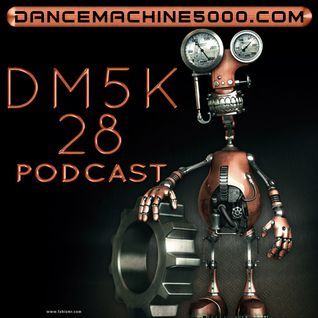 Dance Machine 5000 Podcast Episode 28: Industrial, EBM, Synthpop, Electro, Dance Mix