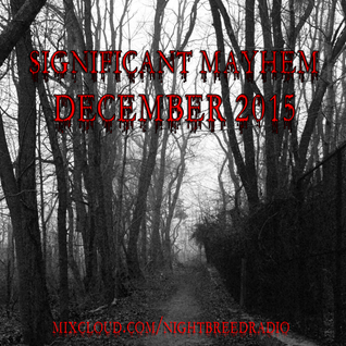 Significant Mayhem: December 2015