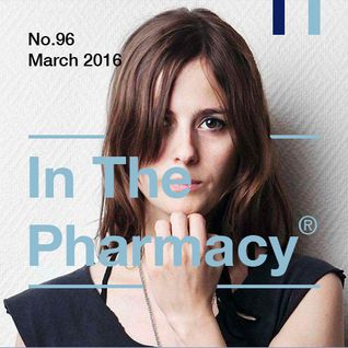 In The Pharmacy #96 - March 2016