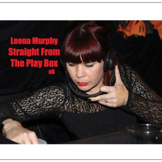 Leona Murphy - Straight From The Play Box