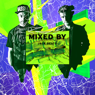 MIXED BY Jack Beats
