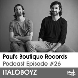 Paul's Boutique Records Podcast #26 Italoboyz