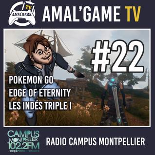 Amal'Game #22 - Edge of Eternity et les jeux indés triple III
