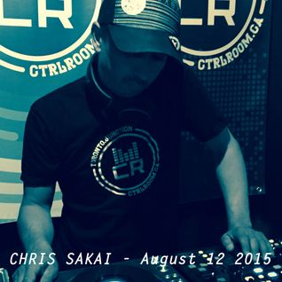Chris Sakai @ CTRL ROOM - August 12 2015