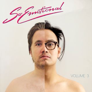 So Emotional Volume 3 - Cousin Cole & Phi Unit - 2015