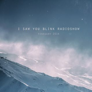 saw you blink radioshow / February 2014