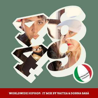 WorldWide HipHop : IT Mix by Vaitea & Donna Sasà