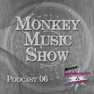 Monkey Music Show #06 | Podcast