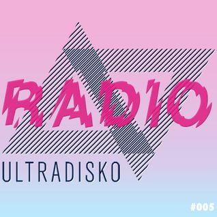 ultraDisko Radio Show #005 with Glowing Palms