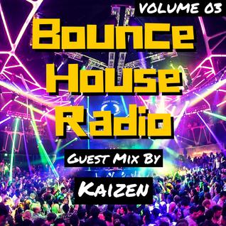 Bounce House Radio - Volume 03 - Kaizen