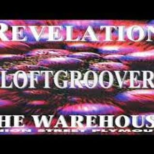 Loftgroover - Revelation - Plymouth Warehouse, 13th May 1994