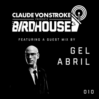 Claude VonStroke presents The Birdhouse 010