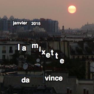 Da Vince Mixette Janvier 2015