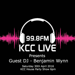 KCC Live - Radio Guest Mix 30.04.2016 - Benjamin Wynn DJ (Original Audio File)