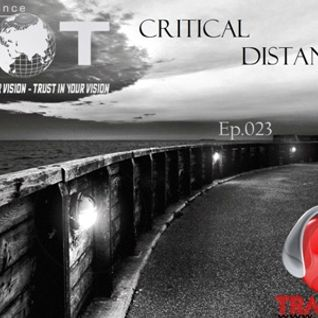 TR-AWOT pres.<<CRITICAL DISTANCE>> Ep.023