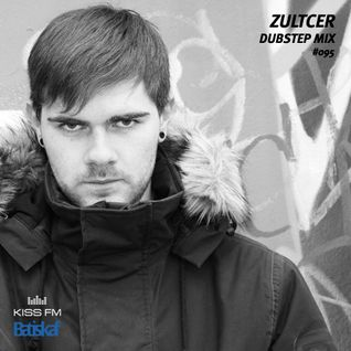 Batiskaf 095 - Zultcer - Dubstep Mix - 14 Dec 2011 - KissFm.Ua