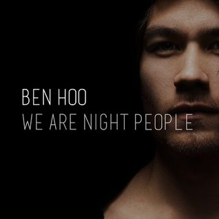 Ben Hoo 'We Are Night People' - Episode 04 (w. Guest Mix from Vaal)