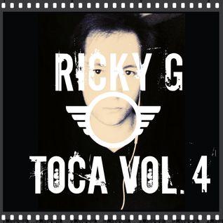 Ricky G - Toca Vol. 4