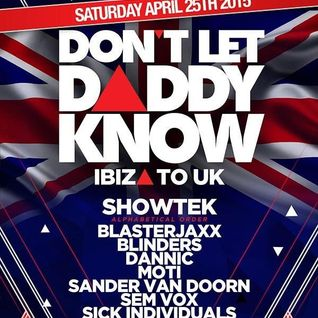 Showtek - Live @ Don't Let Daddy Know (manchester, UK) - 25.04.2015