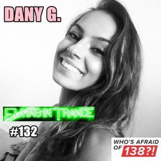 Dany G.Flying in Trance episode 132