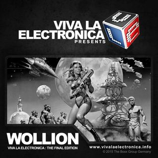 Viva la Electronica pres Wollion - The Final Mix