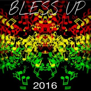 BLESS UP REGGAEDUBS 2016 MIX