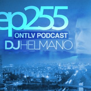 ONTLV PODCAST - Trance From Tel-Aviv - Episode 255 - Mixed By DJ Helmano