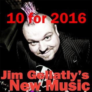 Jim Gellatly's 10 for 2016