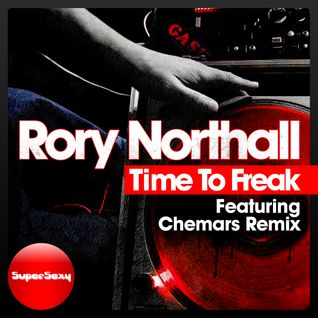 Rory Northall - Time to freak (Chemars remix) release date 19/04/2013 (supersexy records)