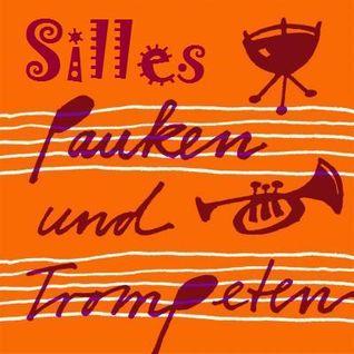 Silles Pauken & Trompeten