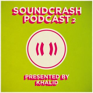 Soundcrash Podcast 2