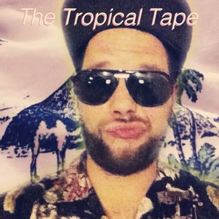 The Tropical Tape