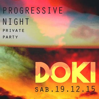 Doki - Progressive Night @La Mansión de Morgan (private party) 19.12.15