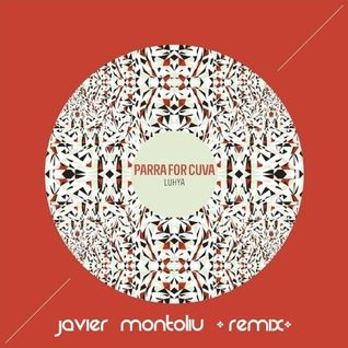 Parra for Cuva - The Fifth Hand (Javier Montoliu Remix)