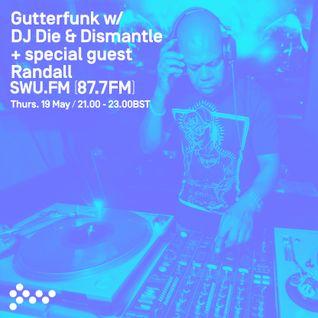 SWU FM - Gutterfunk w/ DJ Die & Randall (Acid House set) May 19