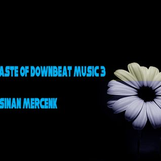 A taste of downbeat music 3
