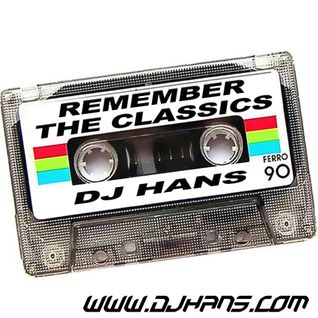 REMEMBER THE CLASSICS v1 - DJ HANS
