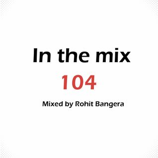 In the mix 104: July 27 2013