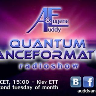 Auddy&Eugene - Quantum TranceFormation 004 - TUE-13-08-2013