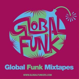 Global Funk Mixtape 007