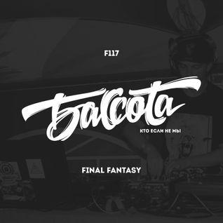 Bassota F 117 - Final Fantasy