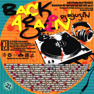 DJ RYUJIN / BACK AGAIN  2006 HIPHOP R&B MIX