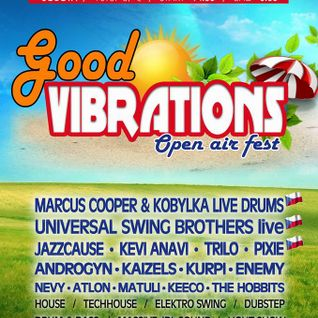 MiroslaFF - Good Vibrations Festival Mix 2014