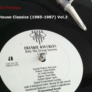House Classics 1985-1987 Mix Vol. 3