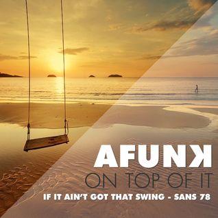 If it ain't got that SWING - San's Mix 78